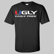Ugly Eagle Pride - Ultra Cotton™ T-Shirt